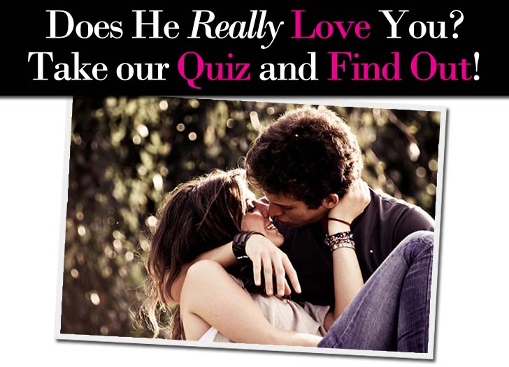 Does he really love me quiz