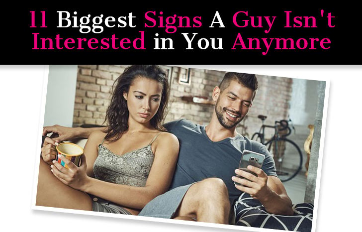 Signs a man is not interested anymore