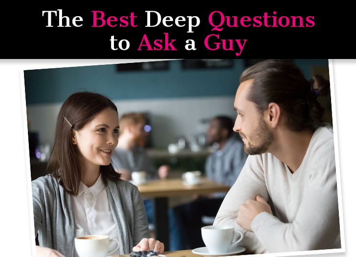 top 3 questions to ask a guy relationship